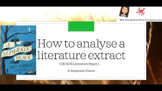 How to approach the extract question for CIE IGCSE 0475 Literature Paper 1: A Separate Peace(part 1)