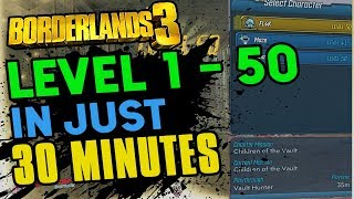 Borderlands 3 INSANE! Level 1 to 50 In Just 30 Minutes