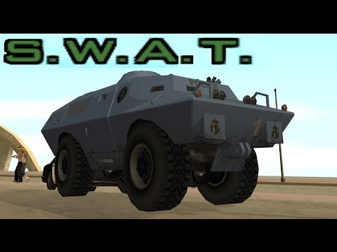 Gta San Andreas How To Get The Swat Tank S W A T