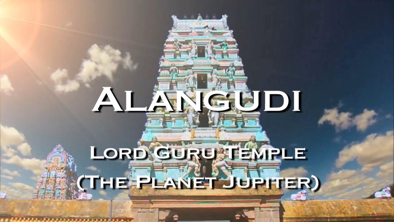 ALANGUDI The Lord Guru s Temple The Planet Jupiter
