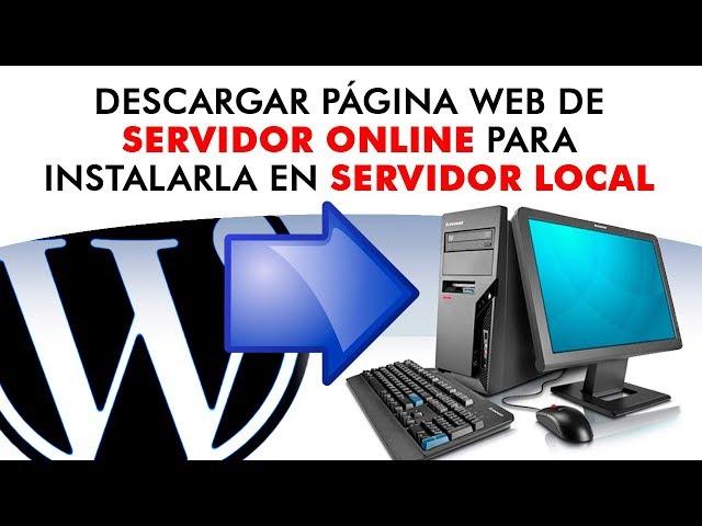 Descargar página web en WordPress para trabajar en un servidor local