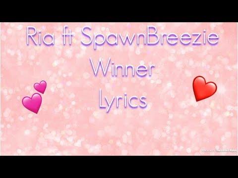 Ria ft Spawnbreezie - Winner Lyrics