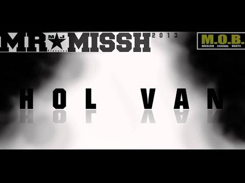 MR.MISSH-HOL VAN