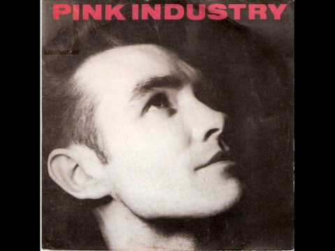 Pink Industry - What I Wouldn't Give