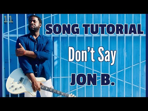 Guitar - Don't Say by Jon B [R&B Guitar Lesson]