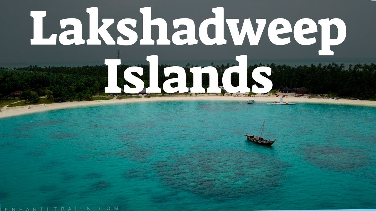 Lakshadweep Islands are open from 26th of Jan 2021