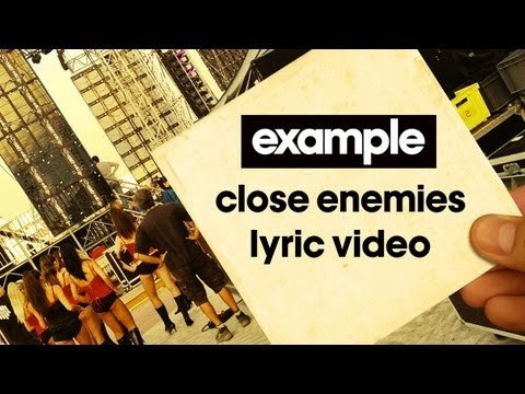 Example - 'Close Enemies' (Lyric Video) (Out Now)