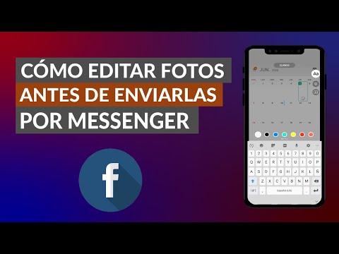 Cómo Editar las Fotos Antes de Enviar en Facebook Messenger