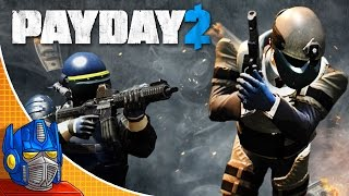 MORE MONEY, MORE PROBLEMS | Payday 2 (Funny Shenanigans)