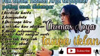 Download Full album berbeza kasta Thomas Arya tanpa iklan