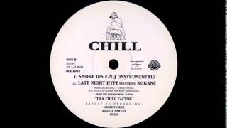 Tha Chill - Late Night Hype feat. Kokane - The Wind Chill Factor