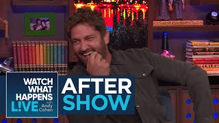 After Show: Gerard Butler On Dating Brandi Glanville | RHOBH | WWHL