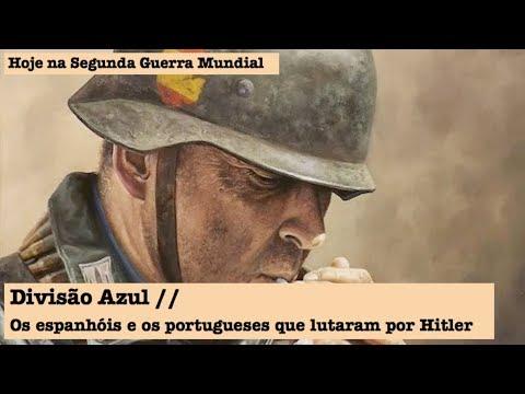 Divisão Azul, os espanhóis e os portugueses que lutaram por Hitler
