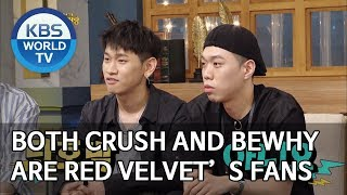 Both Crush and BewhY are Red Velvet's fans [Happy Together/2019.07.25]