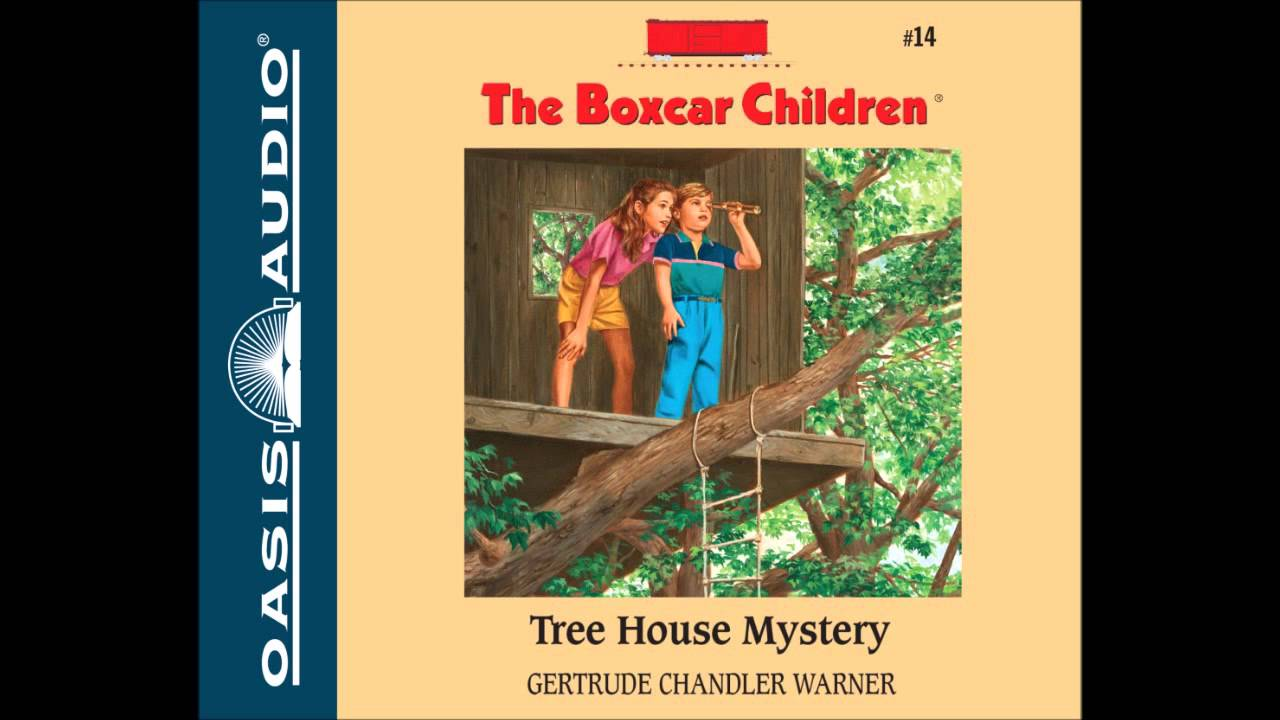 Tree house mystery the boxcar children 14 ch 1 youtube tree house mystery the boxcar children 14 ch 1 youtube fandeluxe Document