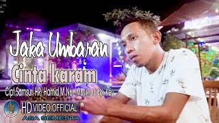JAKA UMBARAN - CINTA KARAM | Dangdut Klasik Original Terbaru 2021 ( Official Music Video )