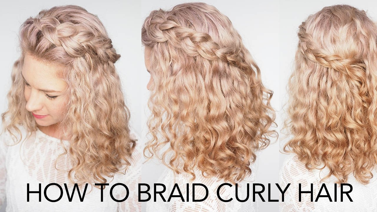 How to braid curly hair - 5 top tips + a quick and easy ...