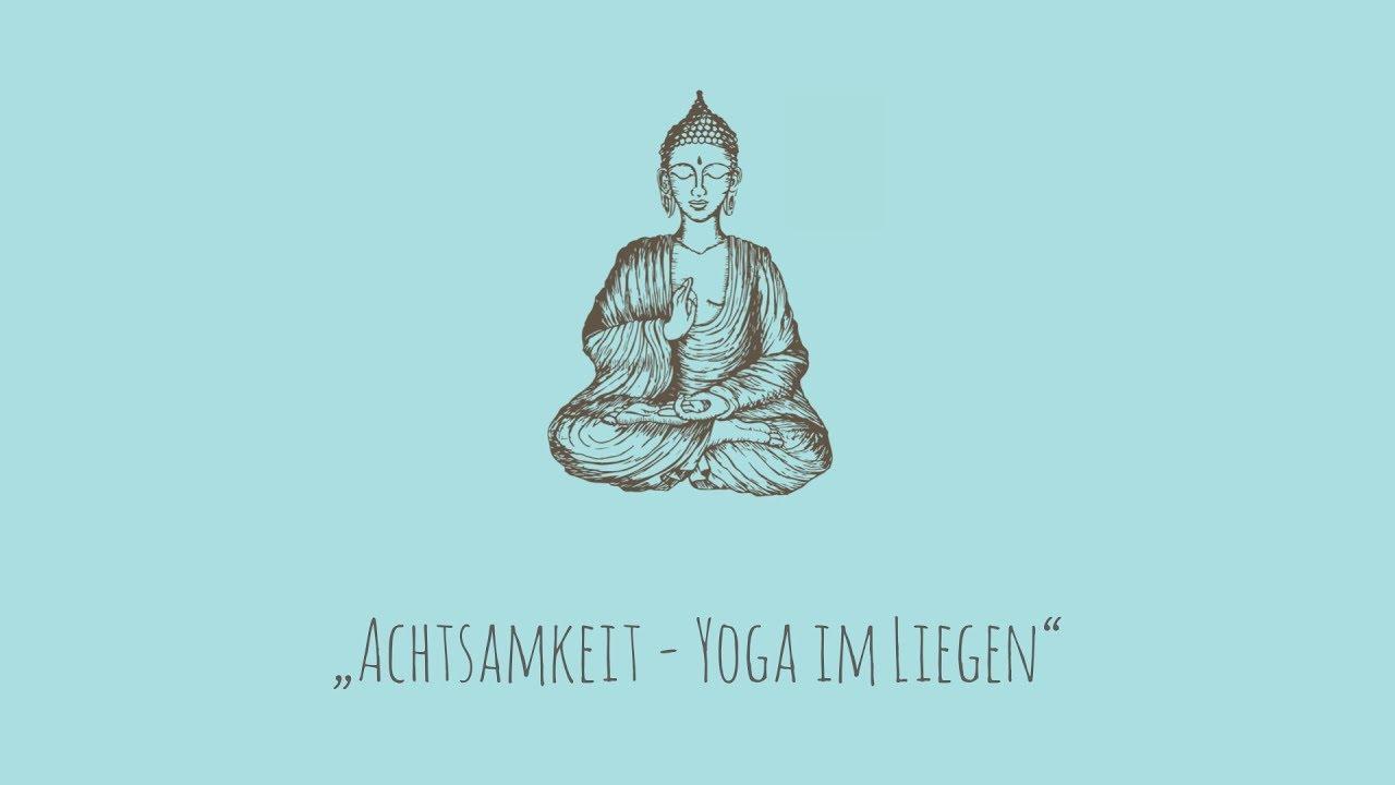 Achtsames Yoga im Liegen