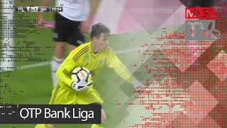 Ferencvárosi TC - Swietelsky Haladás | 2-1 (1-1) | OTP Bank Liga | 28. forduló | 2017/2018 | MLSZTV