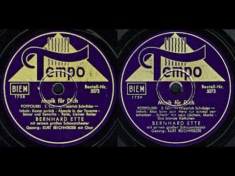 Download Musik für Dich, POTPOURRI - BERNHARD ETTE mit seinem großen Schauorchester
