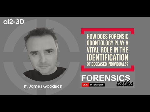 Forensic Odontology   Forensics Talks Ep.10   ft. Dr.  James Goodrich