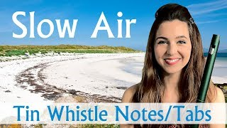 HOW TO PLAY SLOW AIR on TIN WHISTLE - Marion MacLean of Eoligarry