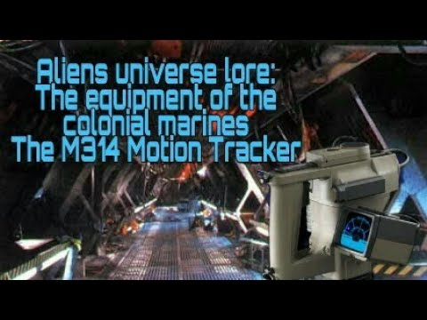 Aliens universe lore : the equipment of the colonial marines M314 motion tracker