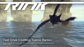 Test Drive (Uplifting Trance Remix) - How To Train Your Dragon Remix