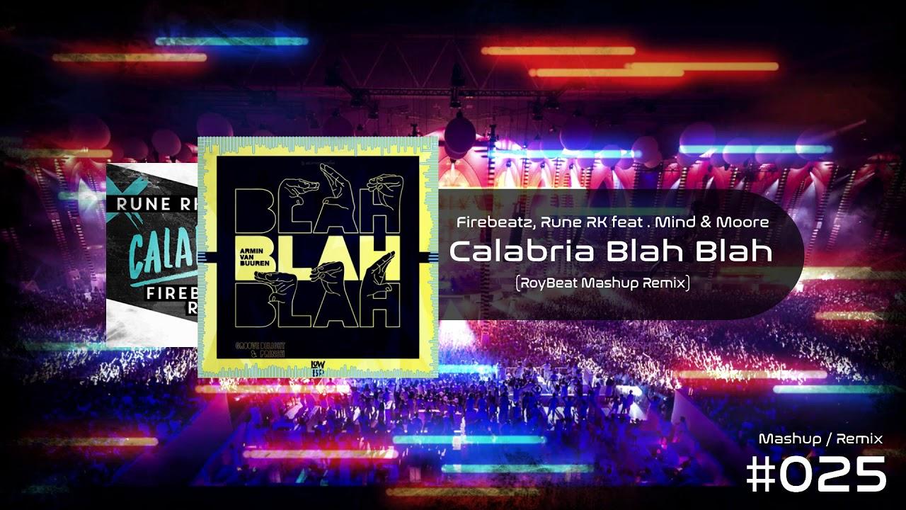 Firebeatz, Rune RK feat . Mind & Moore - Calabria Blah ...