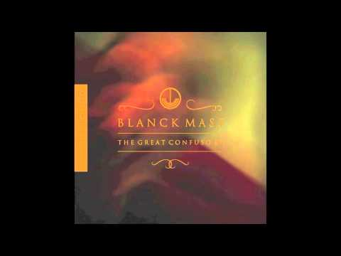 """Blanck Mass """"The Great Confuso Pt.  1"""" (Official Audio)"""