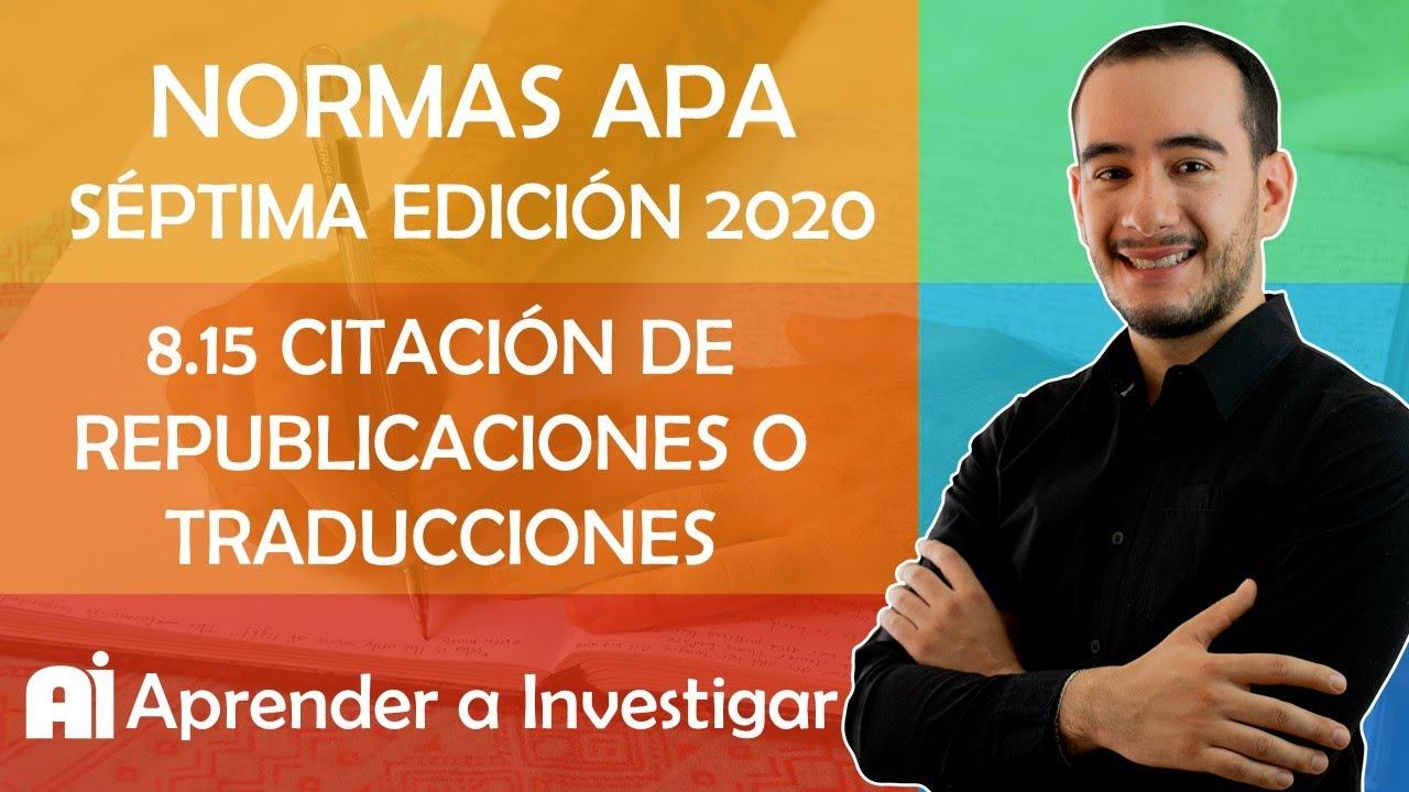 8.15 Citar documentos REIMPRESOS O TRADUCIDOS Normas APA Séptima edición 2020 -Aprender a investigar