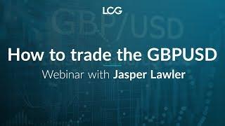 How to trade GBPUSD
