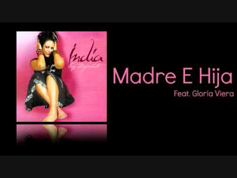 India - Madre E Hija Feat. Gloria Viera