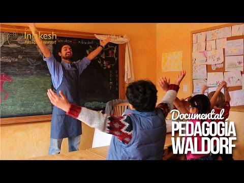 Pedagogía Waldorf, el documental. Colegio Inlakesh, ciudad de México