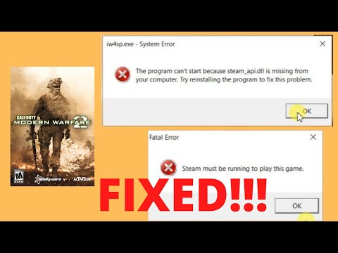 FIX - The Program Can't Start Because Steam_api.dll Is Missing - Steam Must Be Running - COD MW2