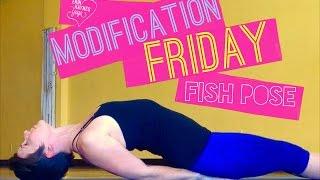 Modification Friday – Fish Pose - Matsyasana