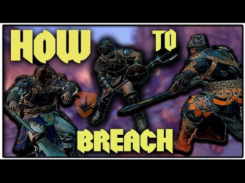 For Honor - How to BREACH (NOT)