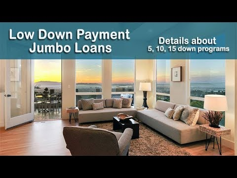 Jumbo Mortgage Low Down Payment Options