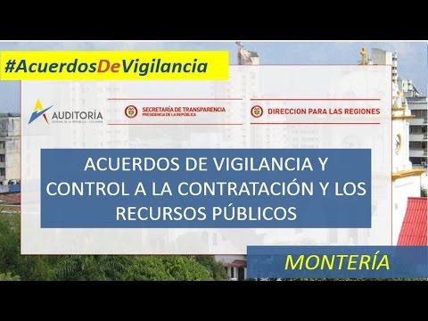 Montería : ✓Acuerdos de vigilancia y control a la contratación y recursos públicos