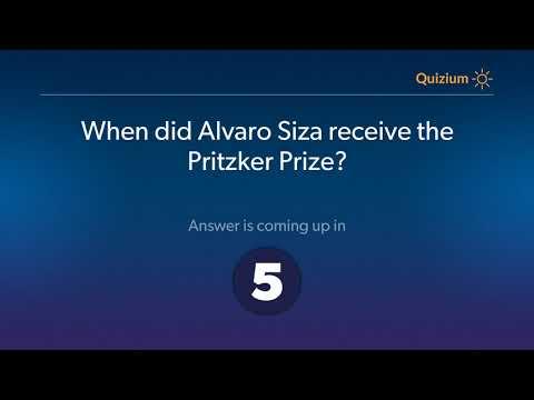 When did Alvaro Siza receive the Pritzker Prize?   Alvaro Siza Quiz