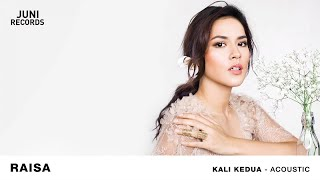 Video Raisa - Kali Kedua (Acoustic) (Official Audio) download MP3, 3GP, MP4, WEBM, AVI, FLV Juli 2018