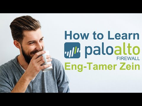 02-How to Learn Paloalto Firewall Part 2 By Eng-Tamer Zein | Arabic
