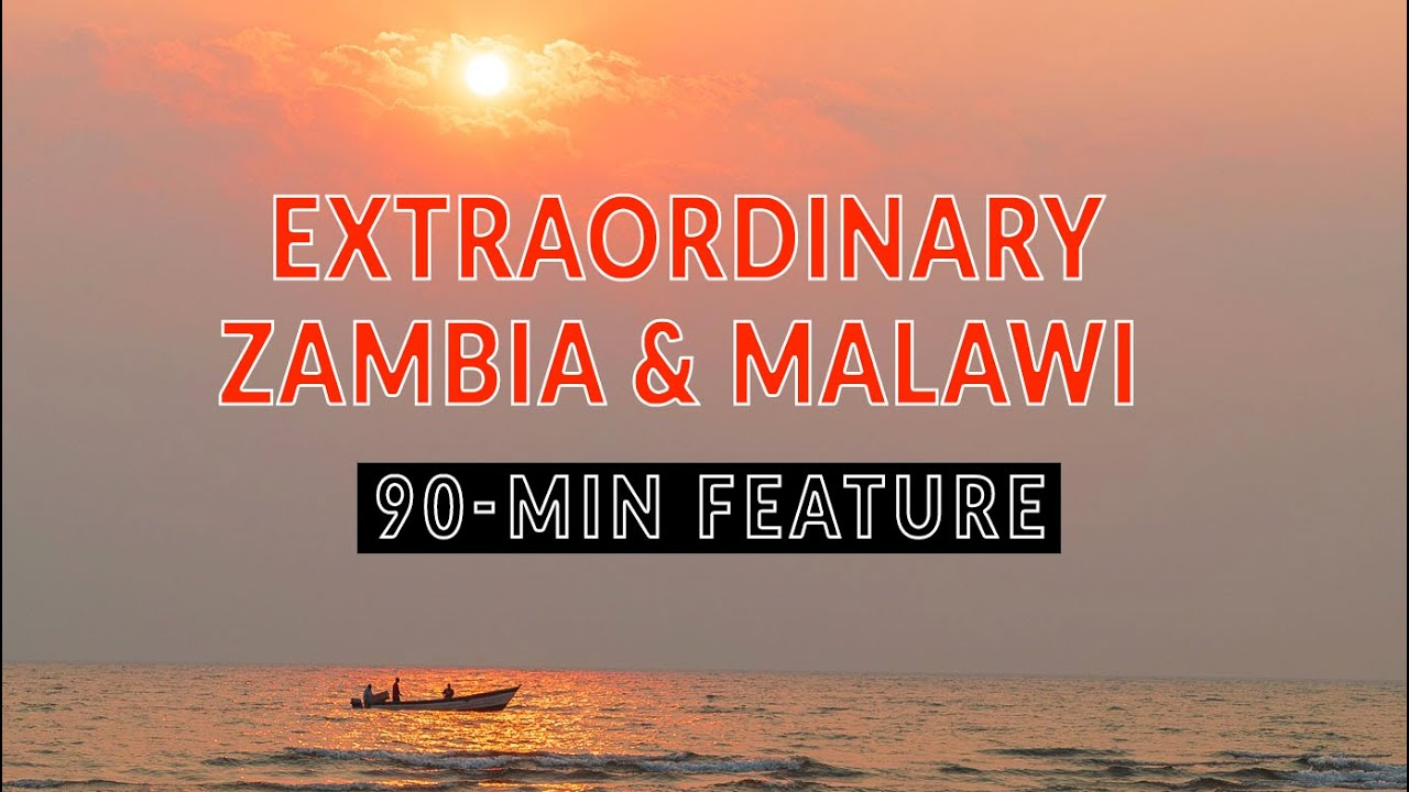 ZAMBIA MALAWI WILDLIFE EXPEDITION. Part-2 full-length feature documentary | 4xOverland