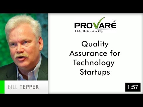Quality Assurance For Technology Startups | Provaré Technology