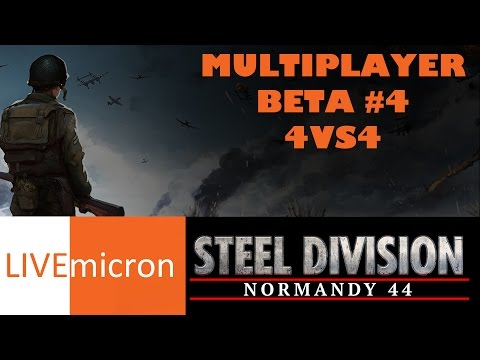 Steel Division: Normandy 44 // 4v4 NEW MAP & DIVISIONS