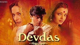 DEVDAS Full Movie   Shahrukh Khan Best Movie   Madhuri Dixit Aishwarya Rai