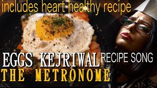 EGGS KEJRIWAL RECIPE SONG | Breakfast Recipe | Includes Heart Healthy Version | Sawan Dutta