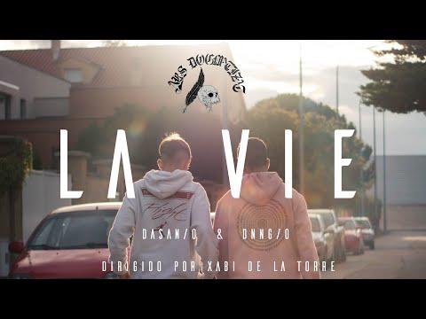 LA VIE - DASAN/o & DNNG/o  [VIDEOCLIP OFICIAL]