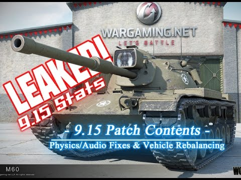 LEAKED! - 9.15 Patch Contents - Fixes & Rebalances || World of Tanks