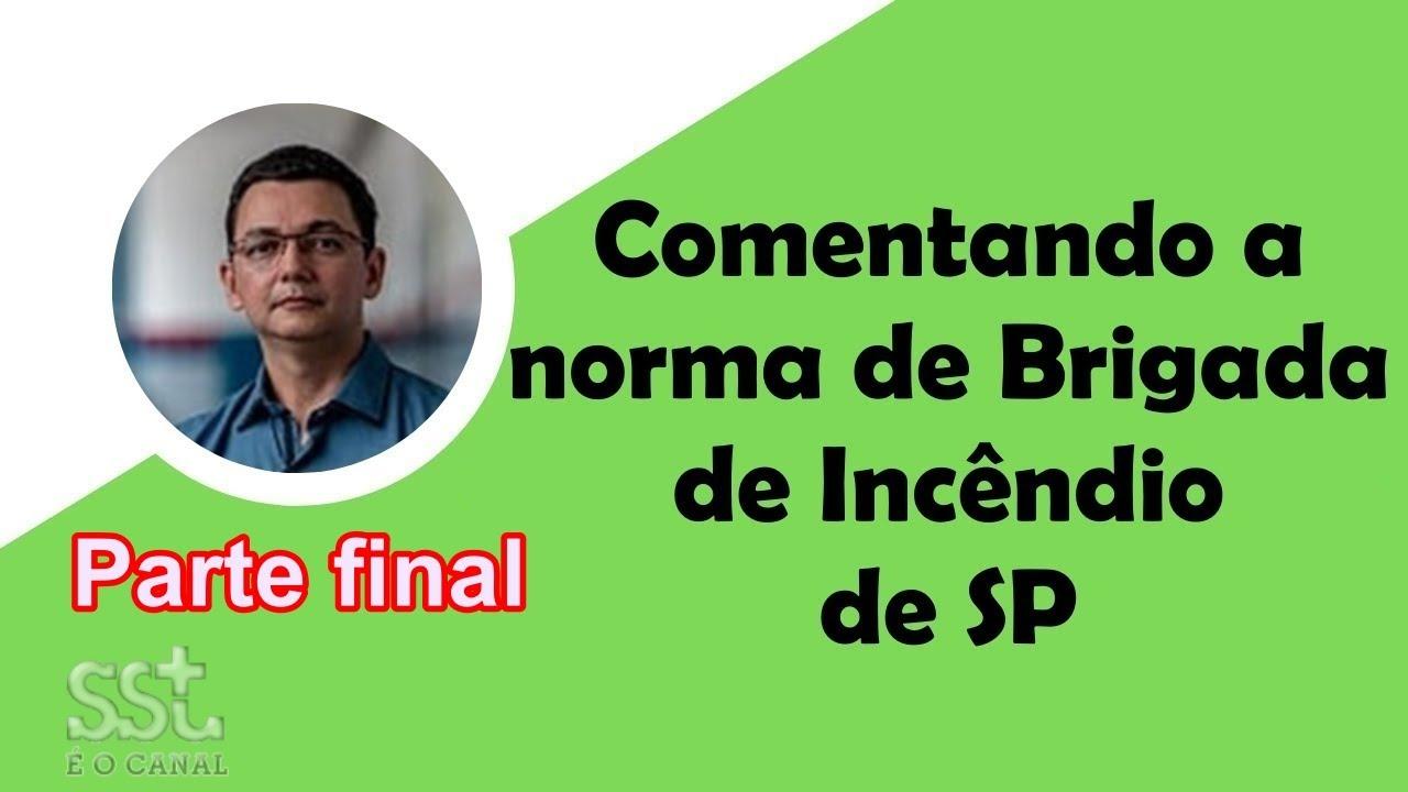 Brigada de Incêndio, segundo a IT 17/2019 - Final